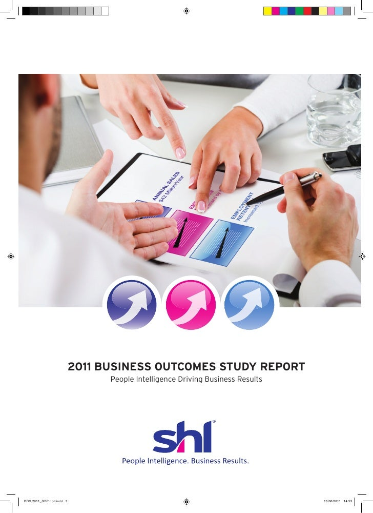 2011 BUSINESS OUTCOMES STUDY REPORT      People Intelligence Driving Business Results