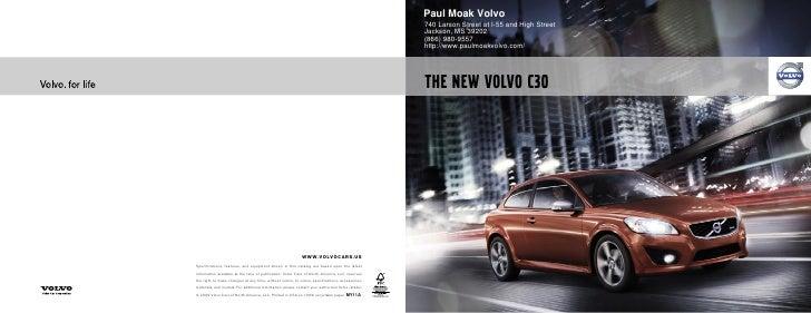 2011 Volvo C30 Paul Moak MS