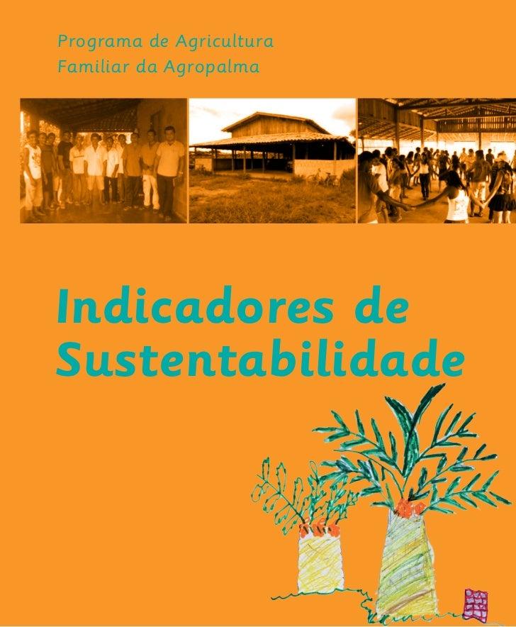 Programa de AgriculturaFamiliar da AgropalmaIndicadores deSustentabilidade