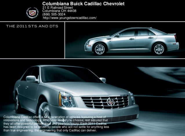Perfect The 2011 STS AND DTS Columbiana Buick Cadillac Chevrolet 21 E Railroad  Street Columbiana OH 44408 ...
