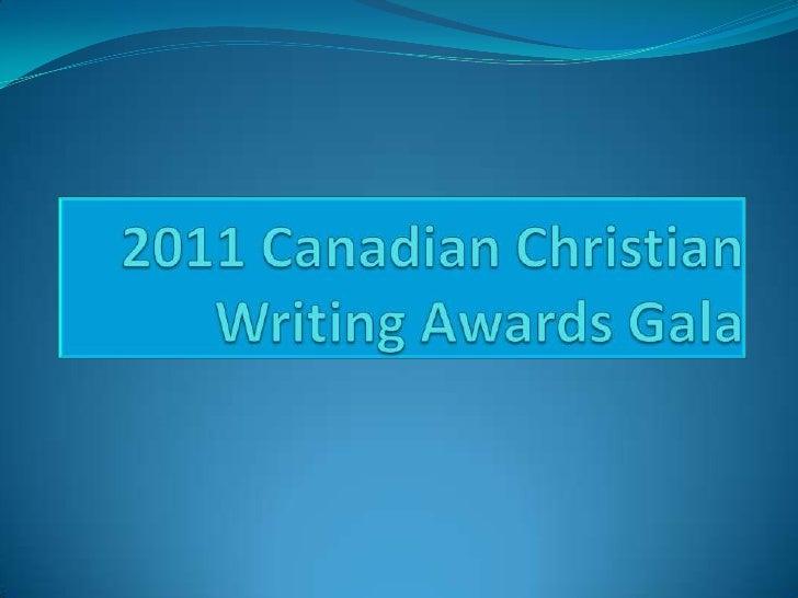 2011 Canadian Christian Writing Awards Gala<br />