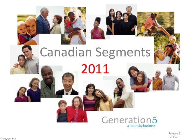 Canadian Segments 2011 Release 1 v11520Copyright 2011