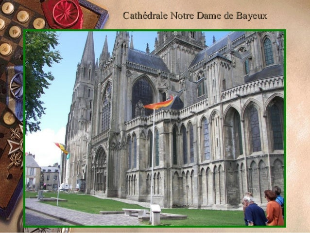 Cathédrale Notre Dame de BayeuxCathédrale Notre Dame de Bayeux