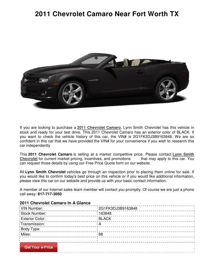2011 Chevrolet Camaro Near Fort Worth TXIf you are looking to purchase a 2011 Chevrolet Camaro, Lynn Smith Chevrolet has t...