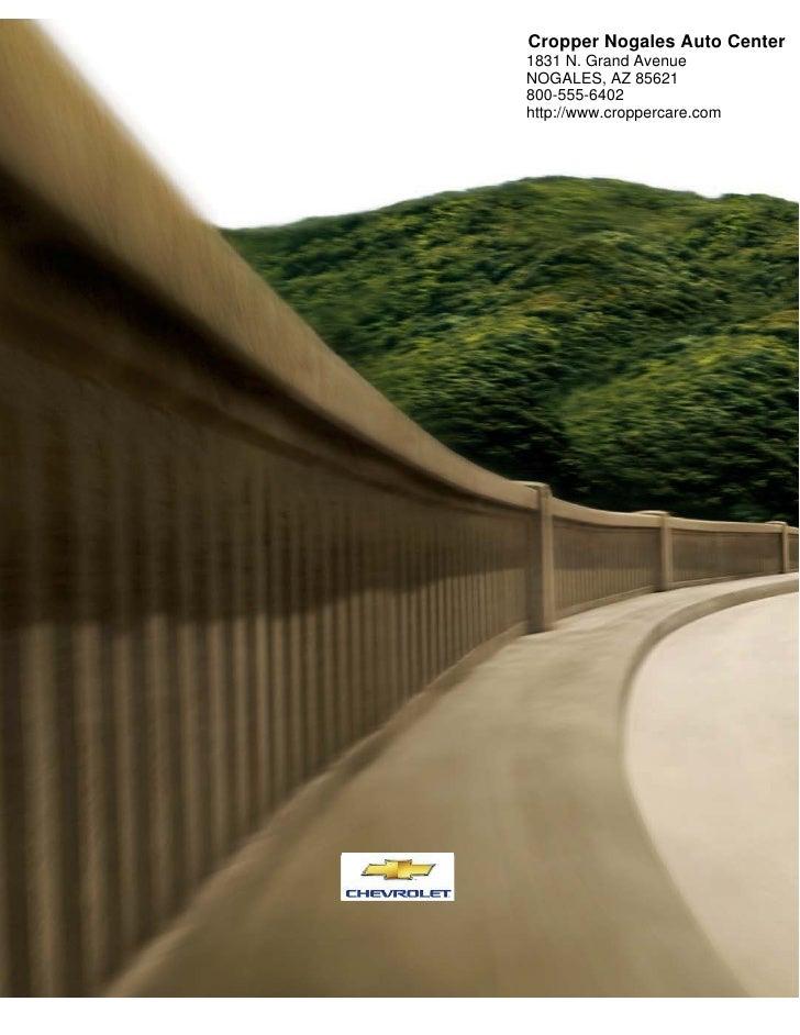 Cropper Nogales Auto Center1831 N. Grand AvenueNOGALES, AZ 85621800-555-6402http://www.croppercare.com