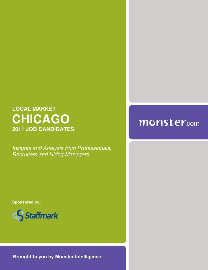 LOCAL MARKETCHICAGO2011 JOB CANDIDATESInsights and Analysis from Professionals,Recruiters and Hiring ManagersSponsored by:...