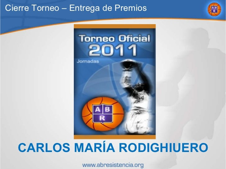 CARLOS MARÍA RODIGHIUERO Cierre Torneo – Entrega de Premios