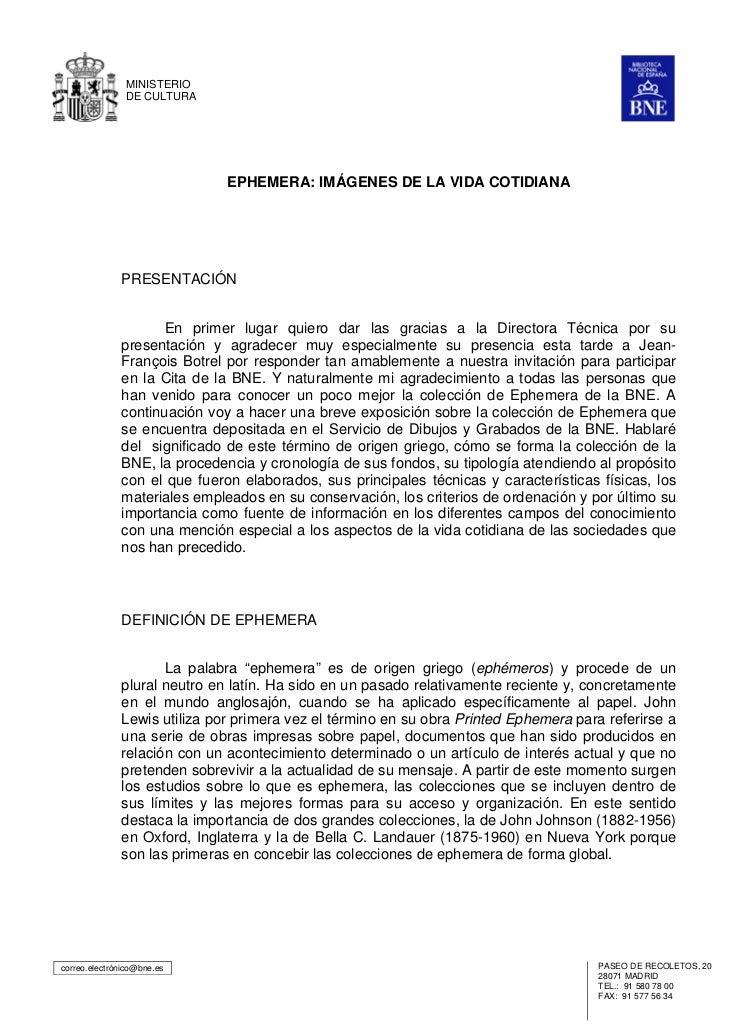 MINISTERIO               DE CULTURA                              EPHEMERA: IMÁGENES DE LA VIDA COTIDIANA              PRES...