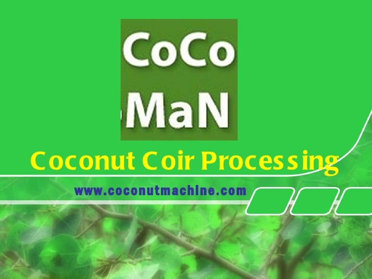 Coconut Coir Processing www.coconutmachine.com