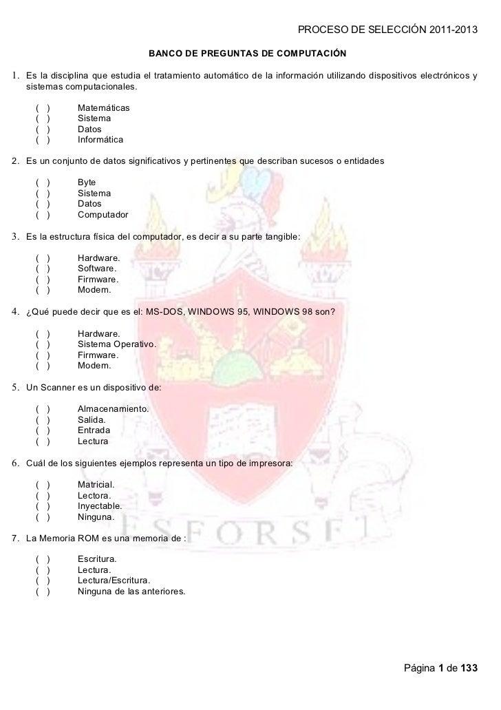 PROCESO DE SELECCIÓN 2011-2013                                  BANCO DE PREGUNTAS DE COMPUTACIÓN1. Es la disciplina que e...