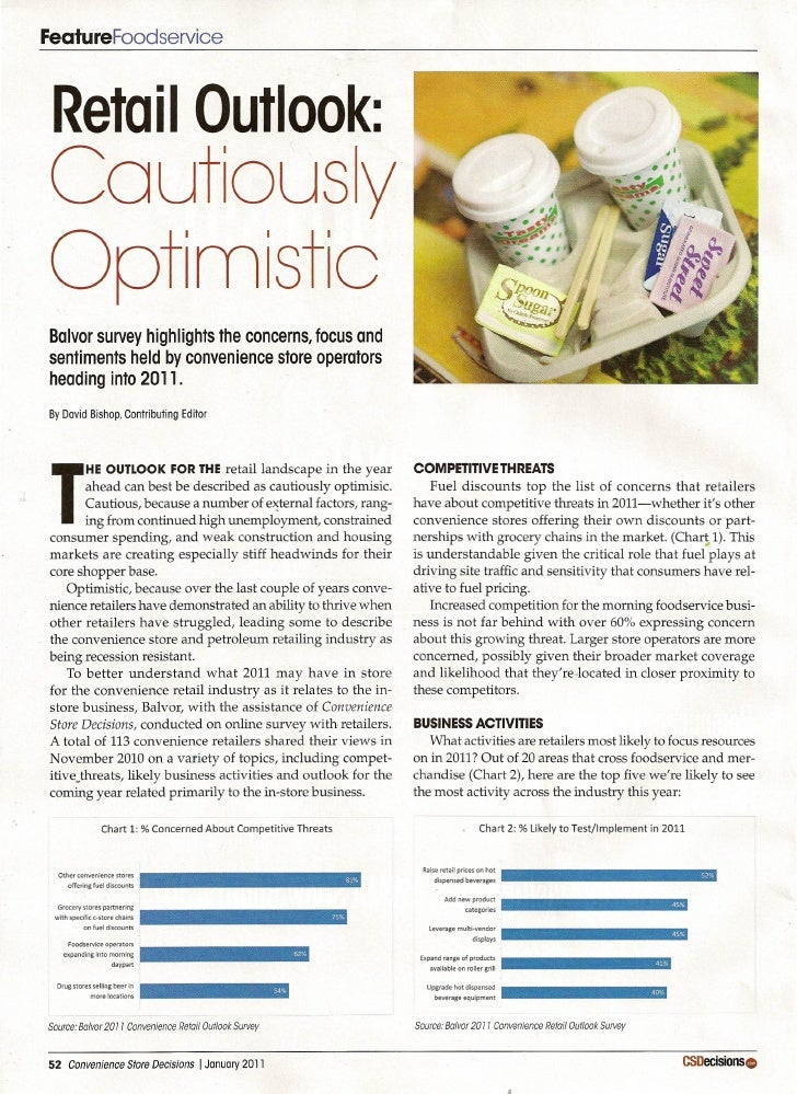 FeatureFoodservice Retail Outlook: Coutiousy OptimisticBalvor survey highlights the concerns, focus andsentiments held by ...