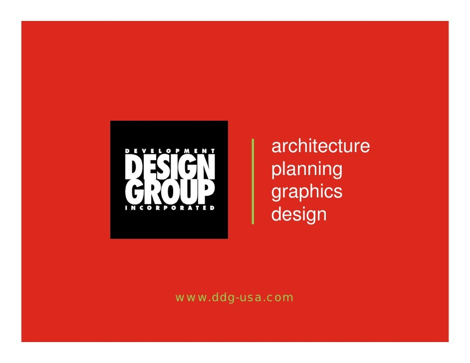 architecture             planning             graphics             design    www.ddg-usa.com