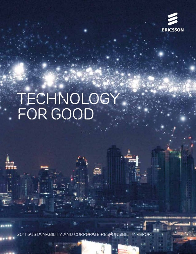 technology forgood 2011 SUSTAINABILITY AND CORPORATE RESPONSIBILITY REPORT