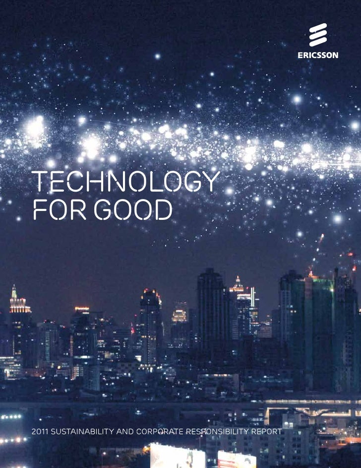 technologyfor good2011 SUSTAINABILITY AND CORPORATE RESPONSIBILITY REPORT