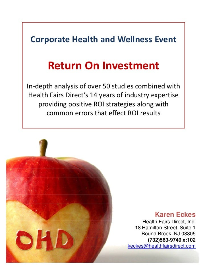 Corporate Health and Wellness Event       Return On InvestmentIn-depth analysis of over 50 studies combined with Health Fa...