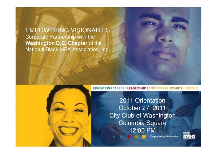 EMPOWERING VISIONARIESCorporate Partnership with theWashington D.C. Chapter of theNational Black MBA Association, Inc.    ...