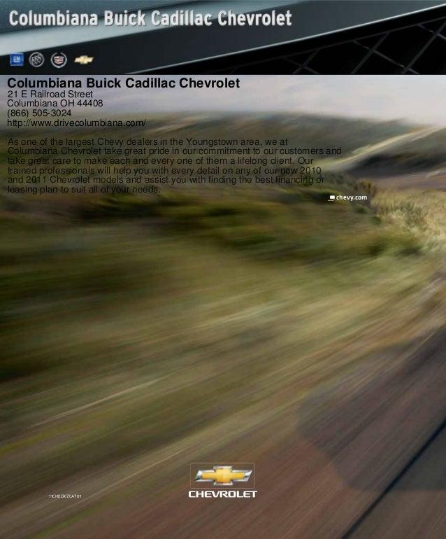 11CHECRZCAT01 chevy.com Columbiana Buick Cadillac Chevrolet 21 E Railroad Street Columbiana OH 44408 (866) 505-3024 http:/...