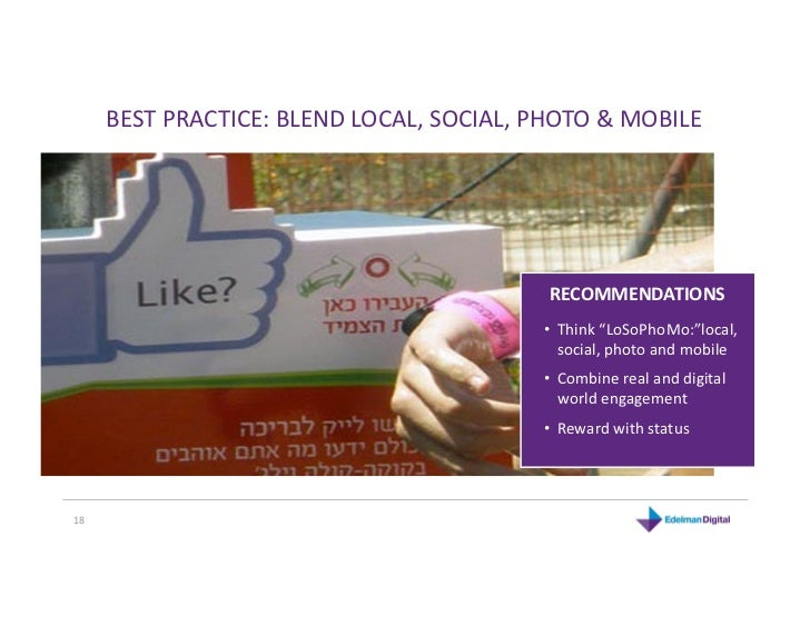 BESTPRACTICE:BLENDLOCAL,SOCIAL,PHOTO&MOBILE                                           RECOMMENDATIONS            ...