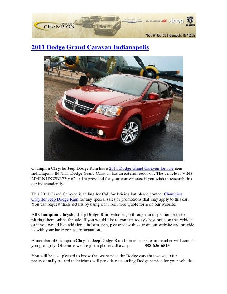 2011 Dodge Grand Caravan IndianapolisChampion Chrysler Jeep Dodge Ram has a 2011 Dodge Grand Caravan for sale nearIndianap...