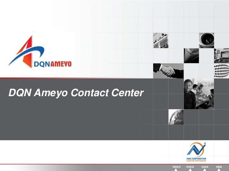 DQN Ameyo Contact Center<br />