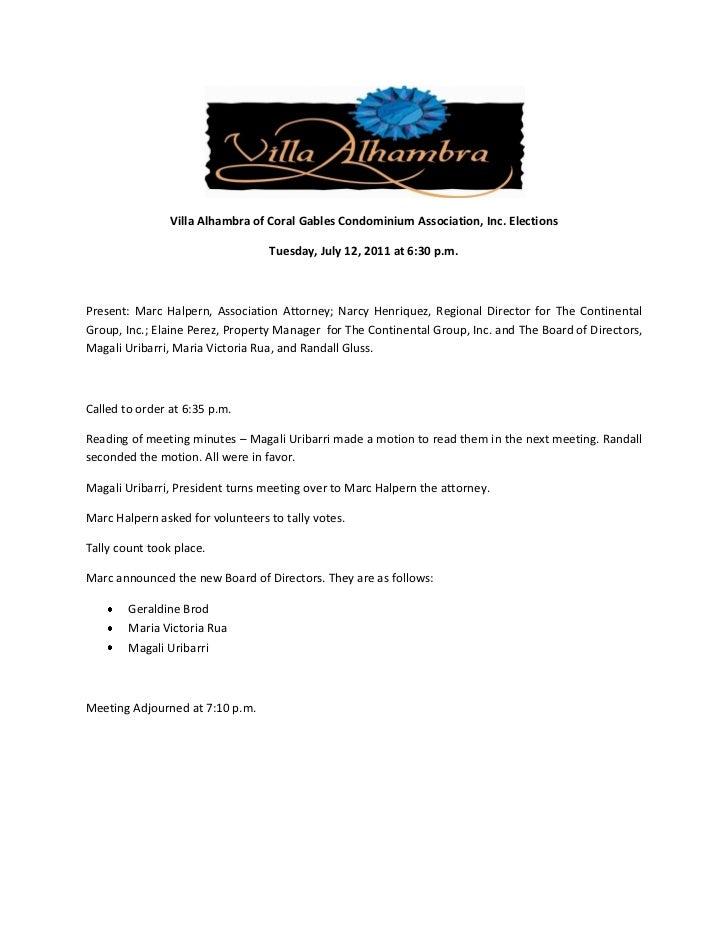Villa Alhambra of Coral Gables Condominium Association, Inc. Elections                                  Tuesday, July 12, ...