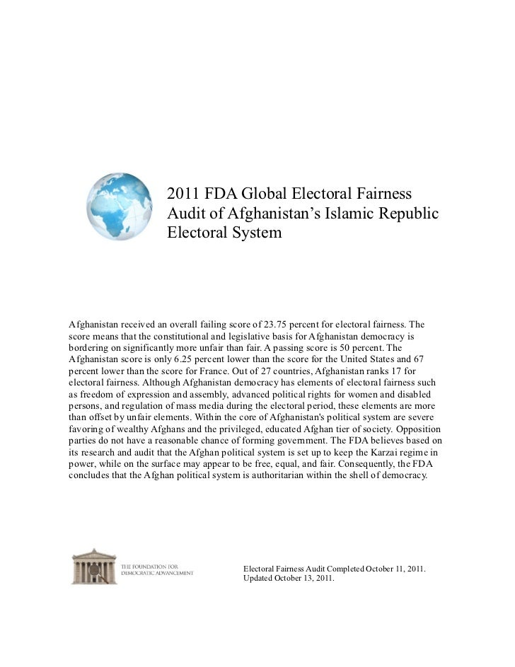 2011 FDA Global Electoral Fairness                        Audit of Afghanistan's Islamic Republic                        E...