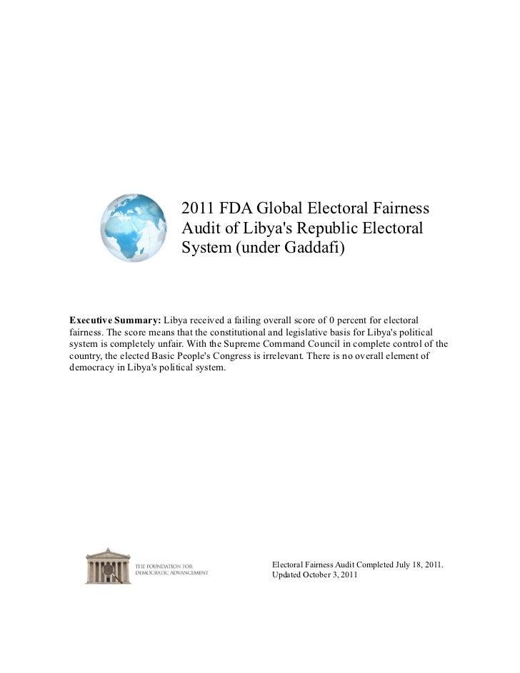 2011 FDA Global Electoral Fairness                           Audit of Libyas Republic Electoral                           ...