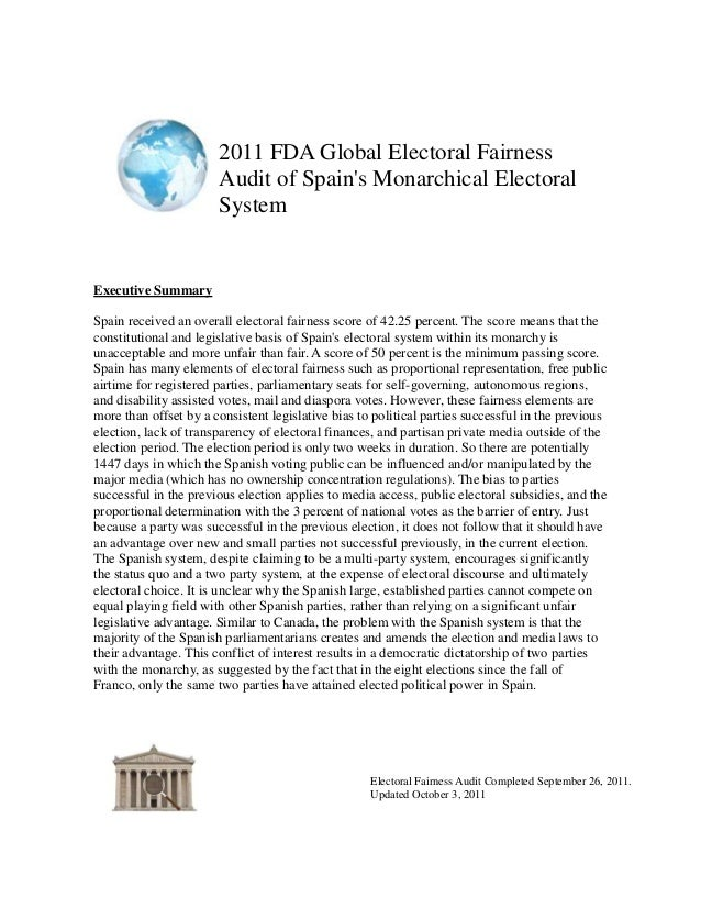 2011 FDA Global Electoral Fairness                       Audit of Spains Monarchical Electoral                       Syste...