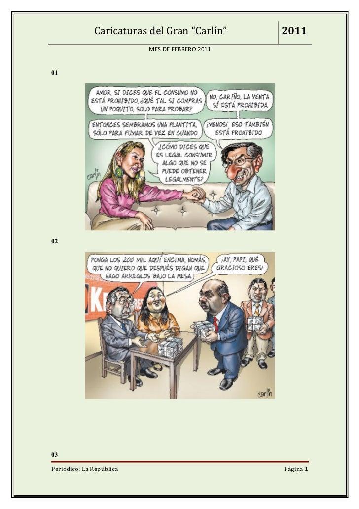 """Caricaturas del Gran """"Carlín""""     2011                          MES DE FEBRERO 2011010203Periódico: La República          ..."""