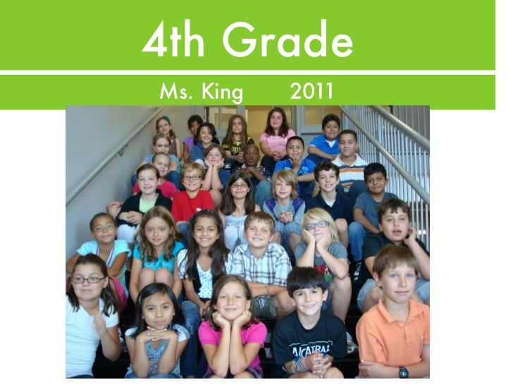 4th GradeMs. King   2011