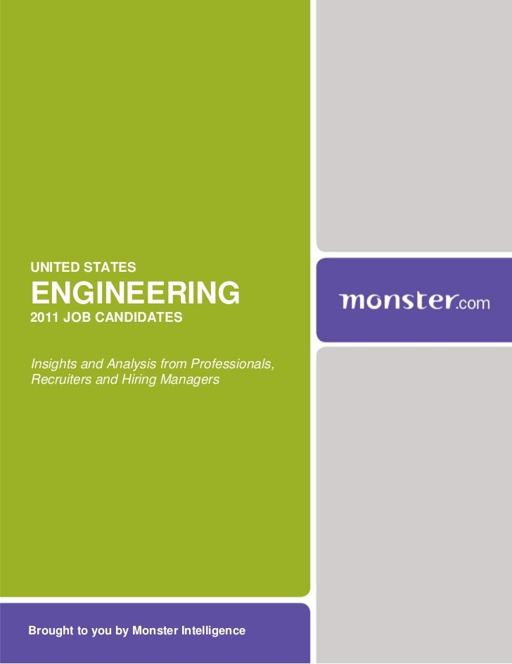 UNITED STATESENGINEERING2011 JOB CANDIDATESInsights and Analysis from Professionals,Recruiters and Hiring ManagersBrought ...