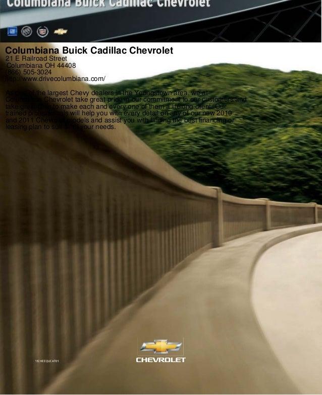 11CHEEQUCAT01 Columbiana Buick Cadillac Chevrolet 21 E Railroad Street Columbiana OH 44408 (866) 505-3024 http://www.drive...