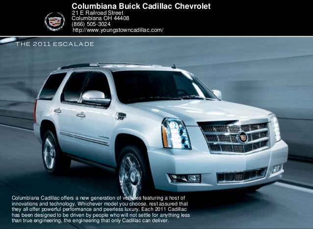 The 2011 Escalade Columbiana Buick Cadillac Chevrolet 21 E Railroad Street  Columbiana OH 44408 (866 ...