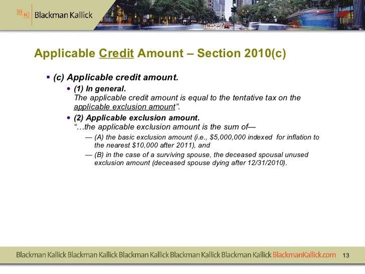 Applicable  Credit  Amount – Section 2010(c) <ul><li>(c)   Applicable credit amount.   </li></ul><ul><ul><li>(1)   In gene...