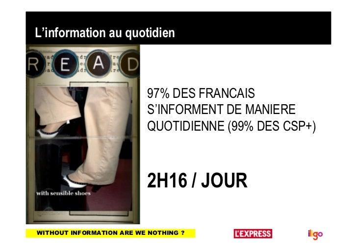 L'information au quotidien                        • 97% DES FRANCAIS                          S'INFORMENT DE MANIERE      ...