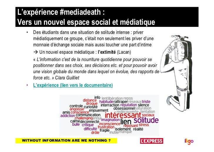 L'expérience #mediadeath :Vers un nouvel espace social et médiatique  •   Des étudiants dans une situation de solitude int...