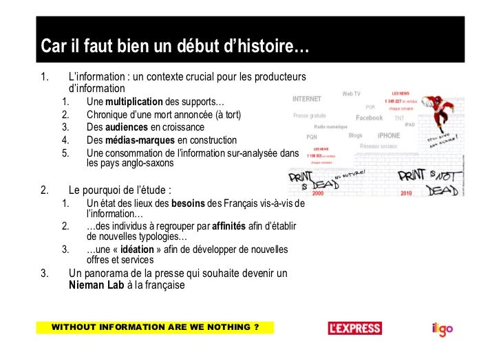 Car il faut bien un début d'histoire…1.      L'information : un contexte crucial pour les producteurs        d'information...