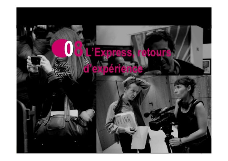 08 L'Express, retours                      d'expérienceWITHOUT INFORMATION ARE WE NOTHING ?