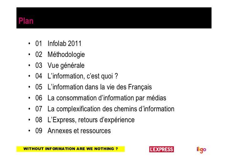 Plan  •    01   Infolab 2011  •    02   Méthodologie  •    03   Vue générale  •    04   L'information, c'est quoi ?  •    ...