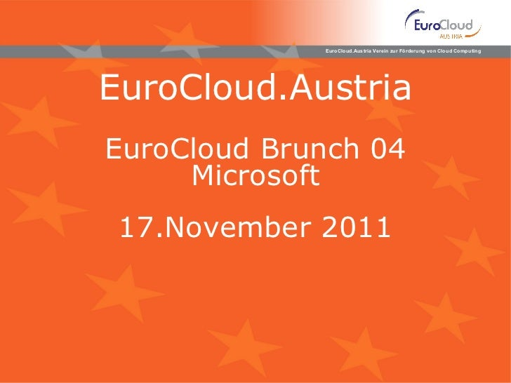 EuroCloud.Austria EuroCloud Brunch 04 Microsoft 17 .November 2011