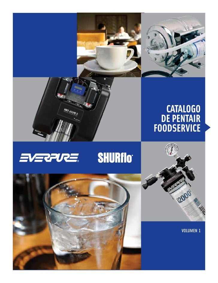 CATALOGO  DE PENTAIRFOODSERVICE       VOLUMEN 1