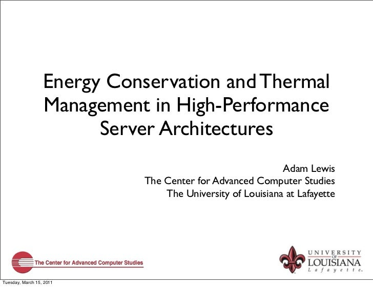 Energy Conservation and Thermal                  Management in High-Performance                        Server Architecture...