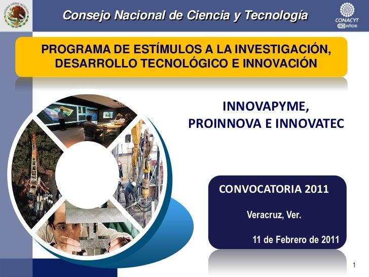 Consejo Nacional de Ciencia y TecnologíaPROGRAMA DE ESTÍMULOS A LA INVESTIGACIÓN,  DESARROLLO TECNOLÓGICO E INNOVACIÓN    ...