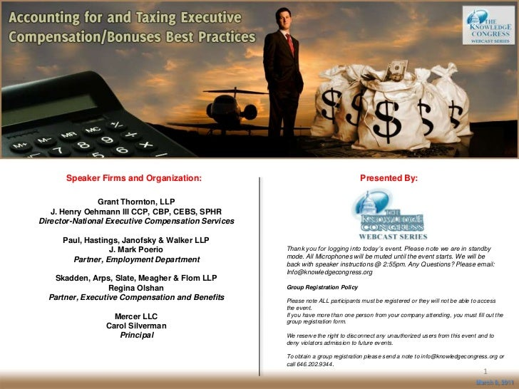 Speaker Firms and Organization:<br />Presented By:<br />Grant Thornton, LLPJ. Henry Oehmann III CCP, CBP, CEBS,...