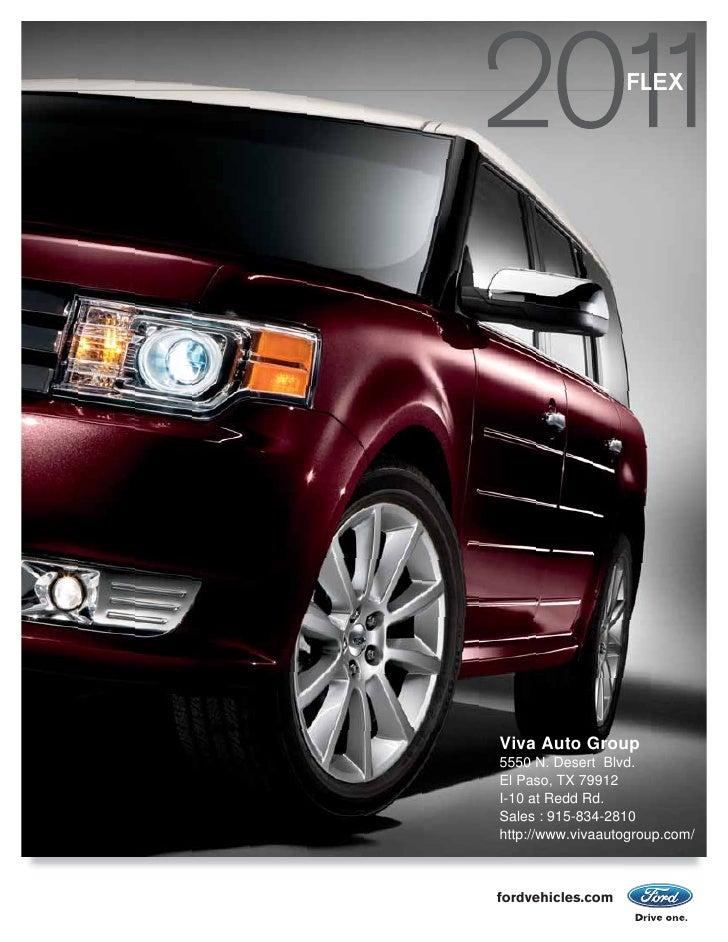 FLEX     Viva Auto Group 5550 N. Desert Blvd. El Paso, TX 79912 I-10 at Redd Rd. Sales : 915-834-2810 http://www.vivaautog...