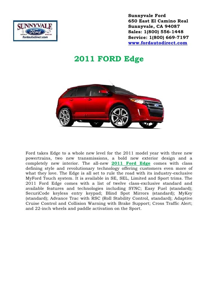 2011 FORD Edge<br />Ford takes Edge to a whole new level for the 2011 model year with three new powertrains, two new trans...