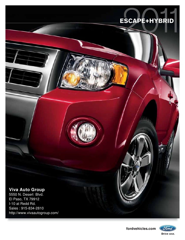 ESCAPE+HYBRID     Viva Auto Group 5550 N. Desert Blvd. El Paso, TX 79912 I-10 at Redd Rd. Sales : 915-834-2810 http://www....