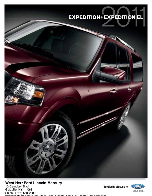fordvehicles.com EXPEDITION+EXPEDITION EL West Herr Ford Lincoln Mercury 10 Campbell Blvd Getzville, NY. 14068 Sales : (71...