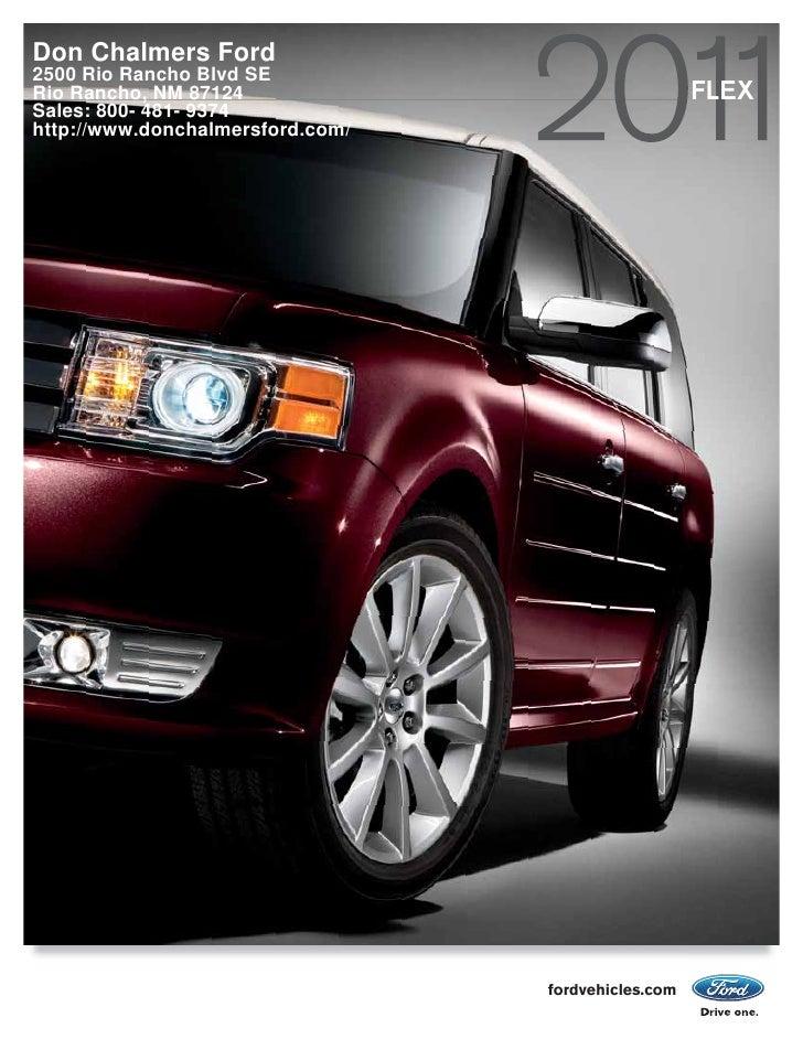 Don Chalmers Ford 2500 Rio Rancho Blvd SE Rio Rancho, NM 87124                                 FLEX Sales: 800- 481- 9374 ...