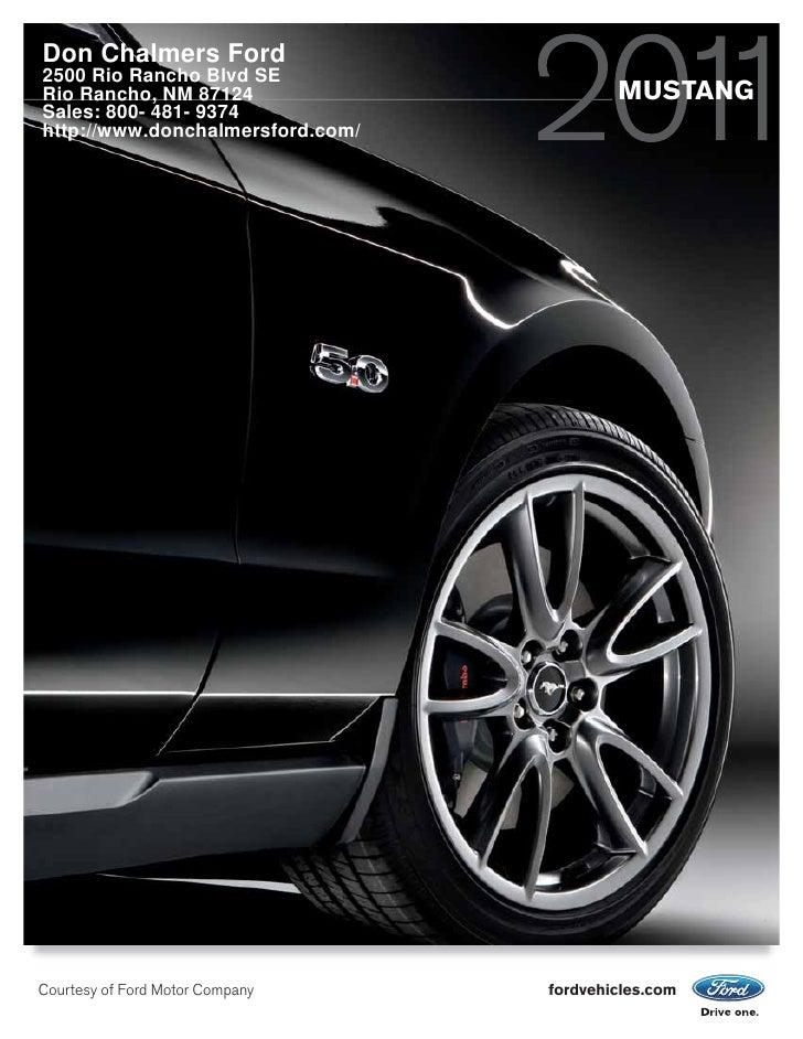 Don Chalmers Ford 2500 Rio Rancho Blvd SE Rio Rancho, NM 87124                      MUSTANG Sales: 800- 481- 9374 http://w...